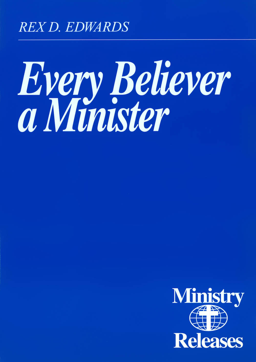 Every Believer a Minister (PDF) cover image